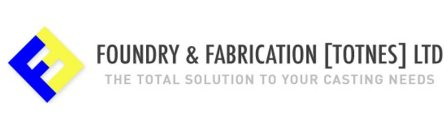 Foundry & Fabrication (Totnes) Ltd
